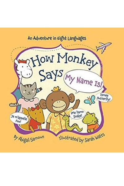 How Monkey Says My Name Is! (Board Book)