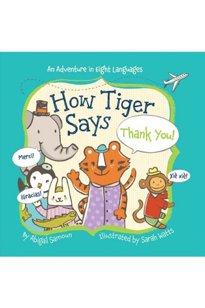 How Tiger Says Thank You! (Board Book)