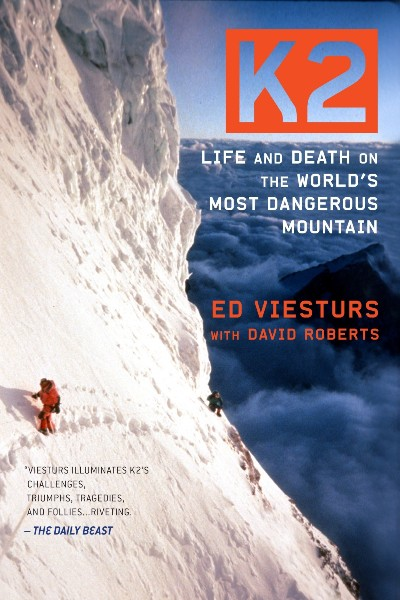 K2: Life and Death on the World's Most Dangerous Mountain