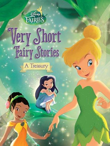 Disney Fairies: Very Short Fairy Stories: A Treasury