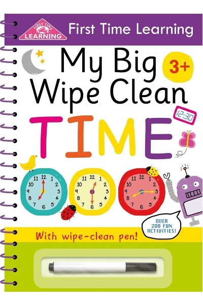 My Big Wipe Clean: Time (First Time Learning)