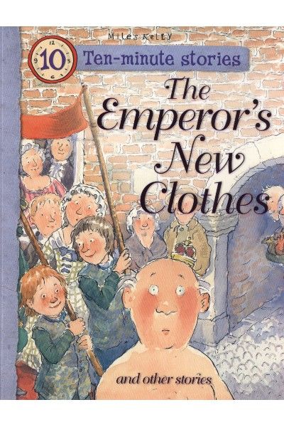 Ten Minute Stories - The Emperor's New Clothes