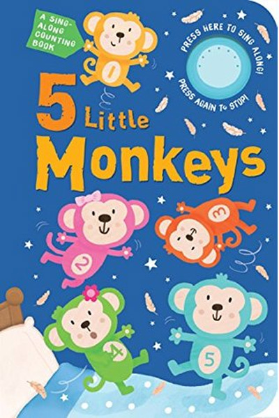 5 Little Monkeys - A Sing-Along Counting book (Board book)