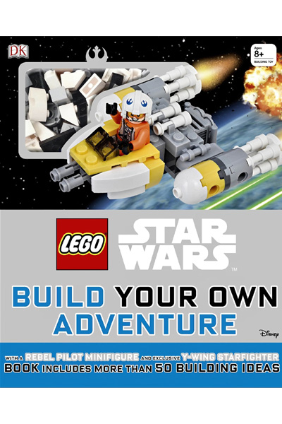 LEGO Star Wars Build Your Own Adventure - Book with More Than 50 Building Ideas + Rebel Pilot Mini figure and Y-Wing Starfighter