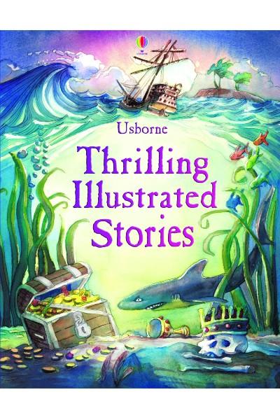 Usborne: Thrilling Illustrated Stories