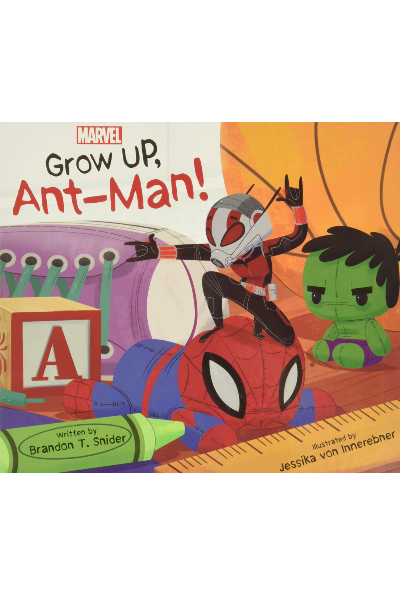 Marvel: Grow Up...Ant-Man! (Board Book)