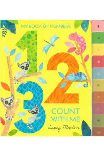 My Book Of Numbers: 1 2 3 Count With Me (Board Book)