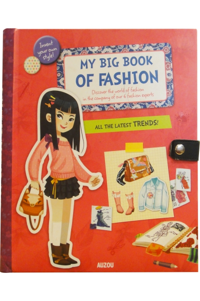 My Big Book Of Fashion: All the Latest Trends!