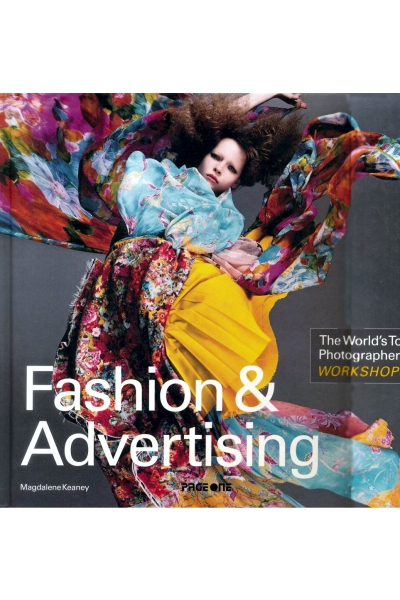 Fashion & Advertising -The World's Top Photographers Workshops