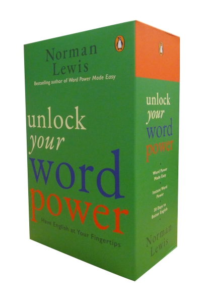 Unlock Your Word Power: Have English at Your Fingertips - A set of 3 books (Word Power Made easy + Instant Word Power + 30 Days to Better English)