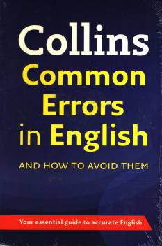 Collins Common Errors in English and How to Avoid them