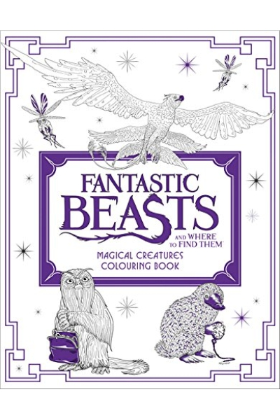Fantastic Beasts and Where to Find Them : Magical Creatures Colouring Book