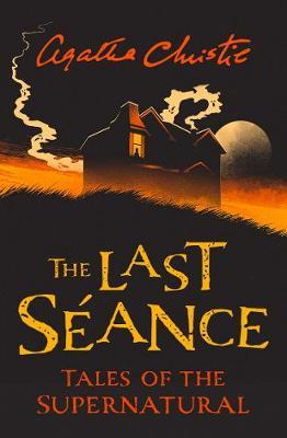 The Last Seance : Tales of the Supernatural